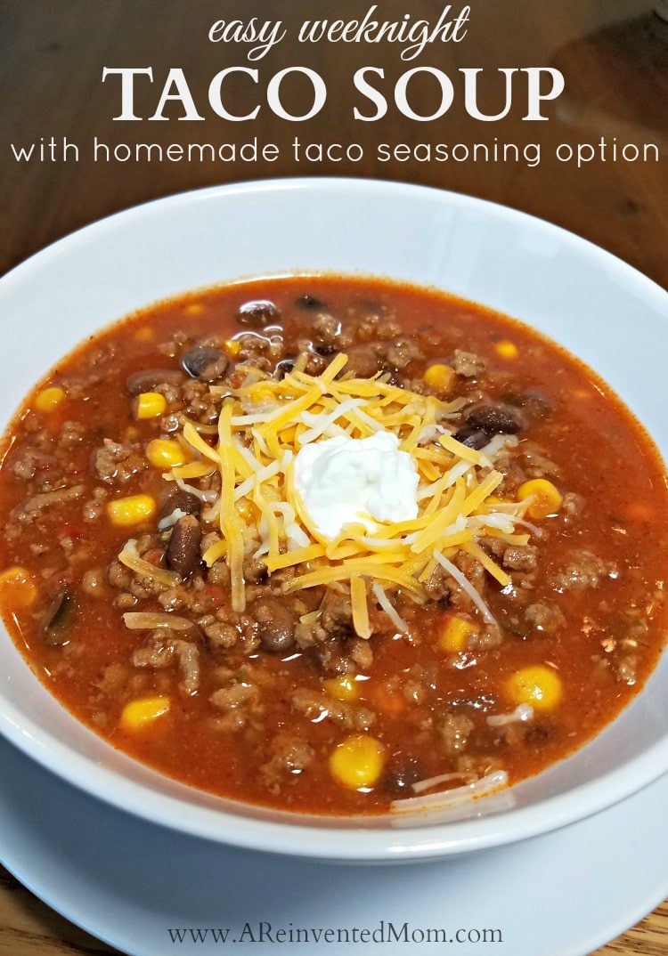 Taco Soup A Reinvented Mom